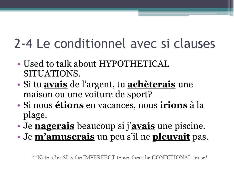 2-4 Le conditionnel avec si clauses