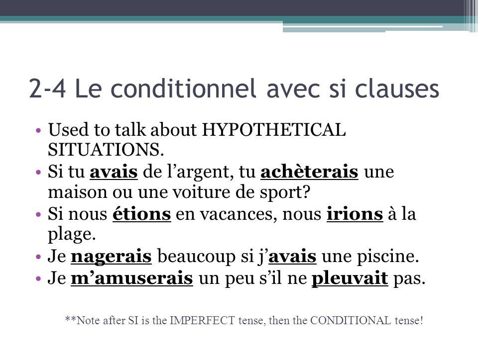 2-4 Le conditionnel avec si clauses