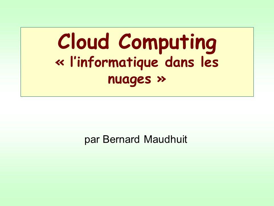 Cloud Computing « l'informatique dans les nuages »