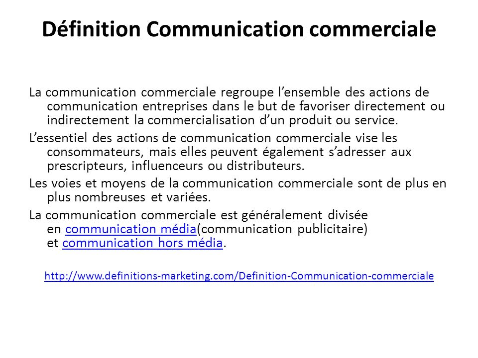 Définition Communication commerciale