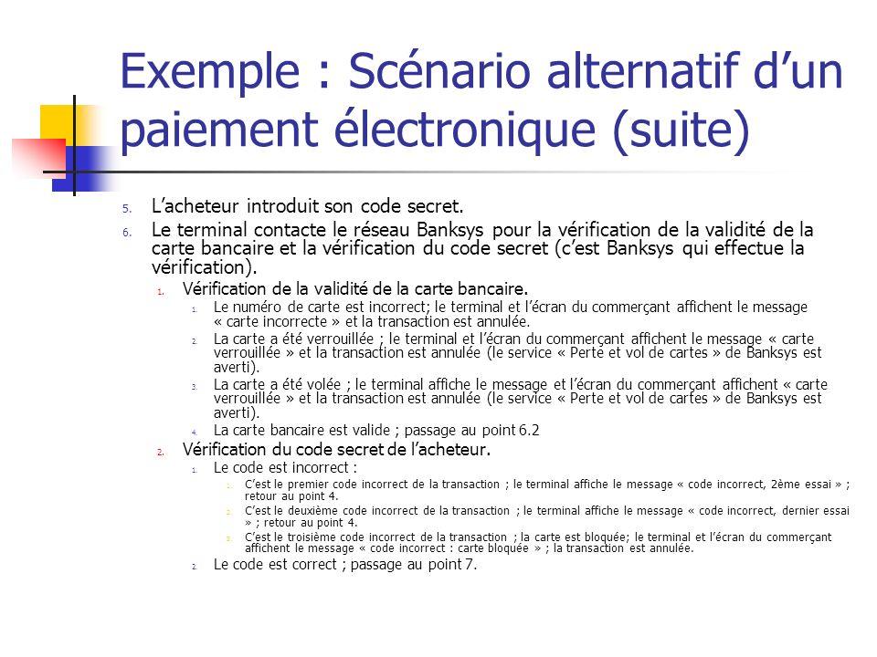 Exemple : Scénario alternatif d'un paiement électronique (suite)
