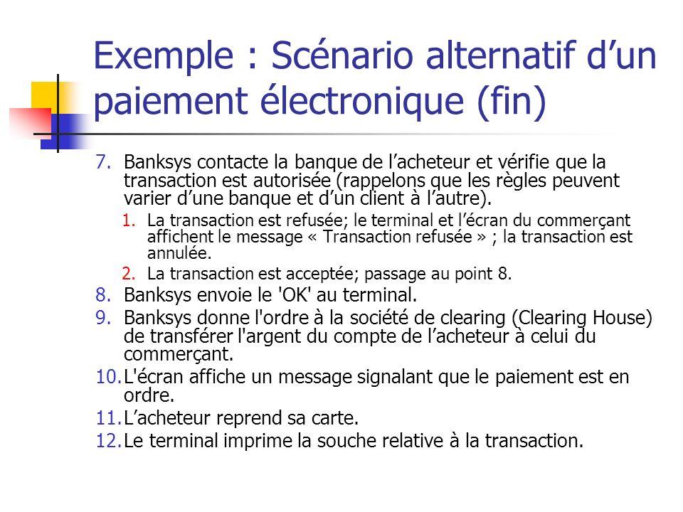 Exemple : Scénario alternatif d'un paiement électronique (fin)