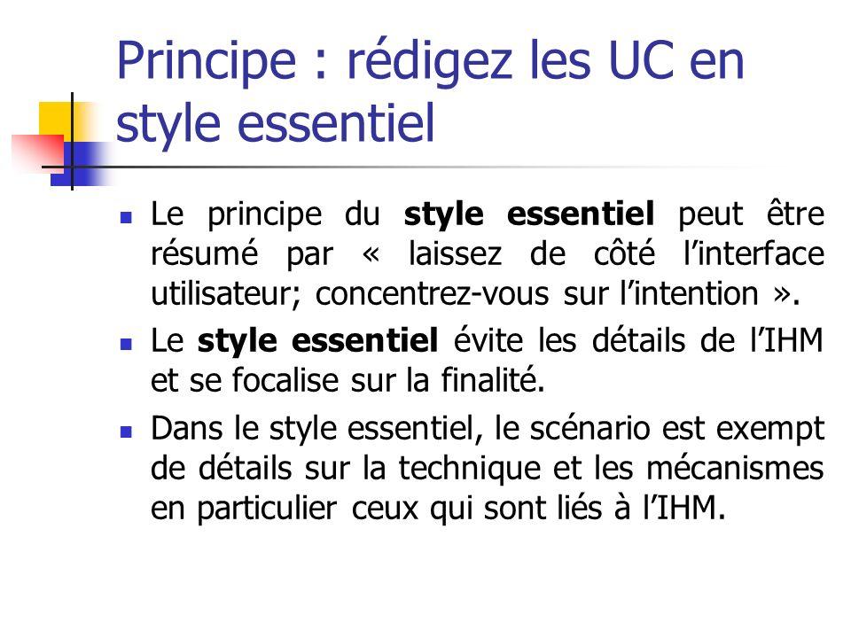 Principe : rédigez les UC en style essentiel