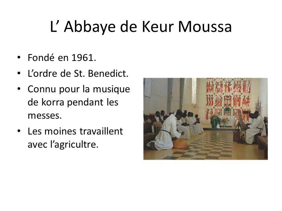 L' Abbaye de Keur Moussa