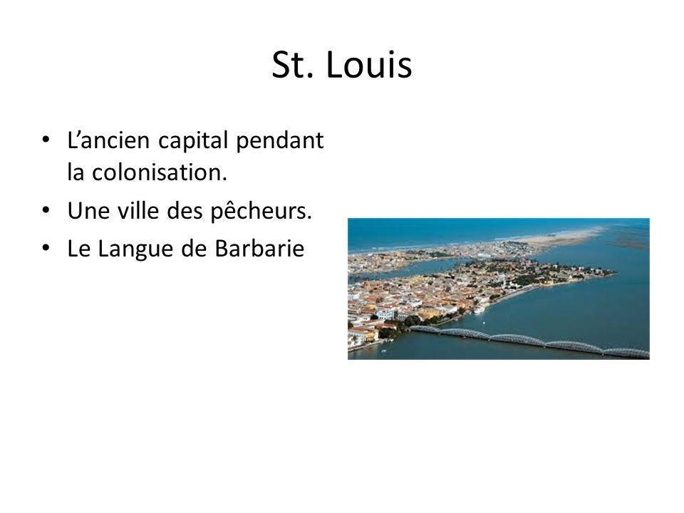 St. Louis L'ancien capital pendant la colonisation.