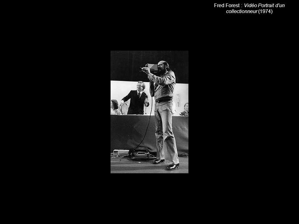 Fred Forest : Vidéo Portrait d'un collectionneur (1974)