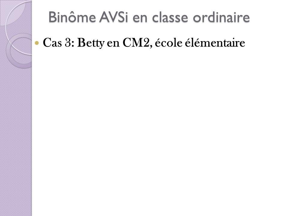 Binôme AVSi en classe ordinaire