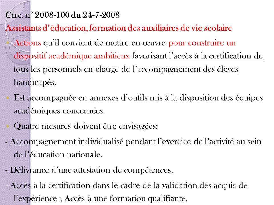 Circ. n° 2008-100 du 24-7-2008 Assistants d'éducation, formation des auxiliaires de vie scolaire.
