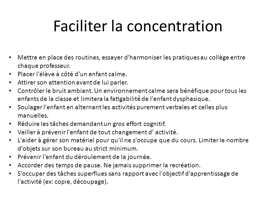 Faciliter la concentration