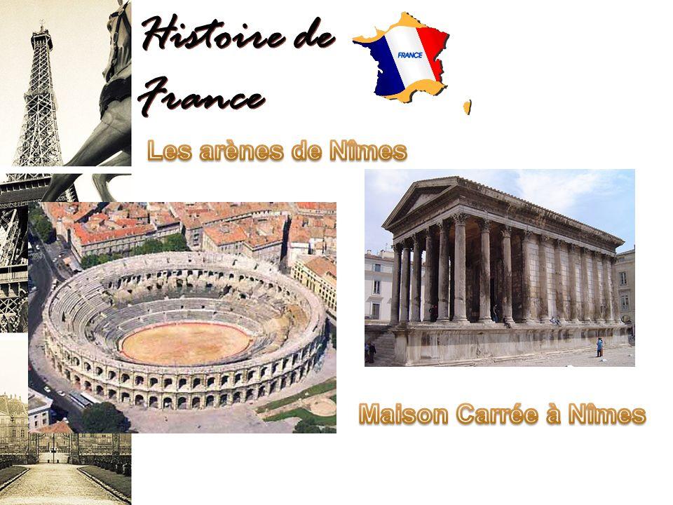 Histoire de France Les arènes de Nîmes Maison Carrée à Nîmes