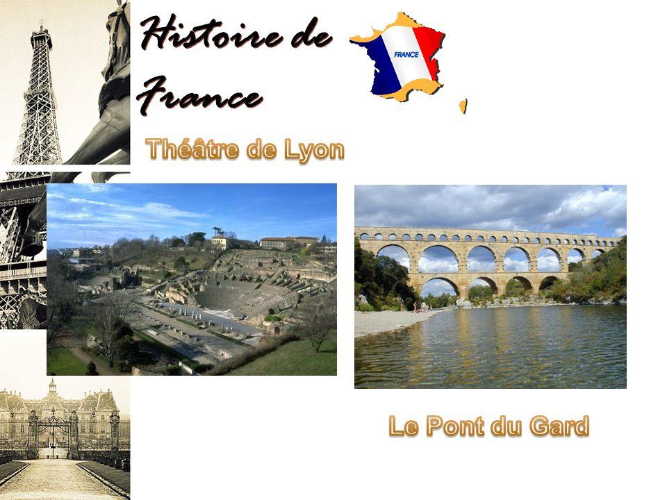 Histoire de France Théâtre de Lyon Le Pont du Gard