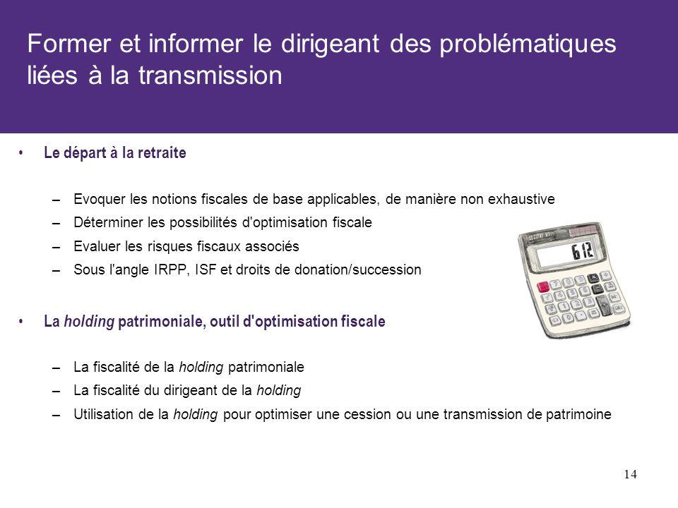 Former et informer le dirigeant des problématiques liées à la transmission