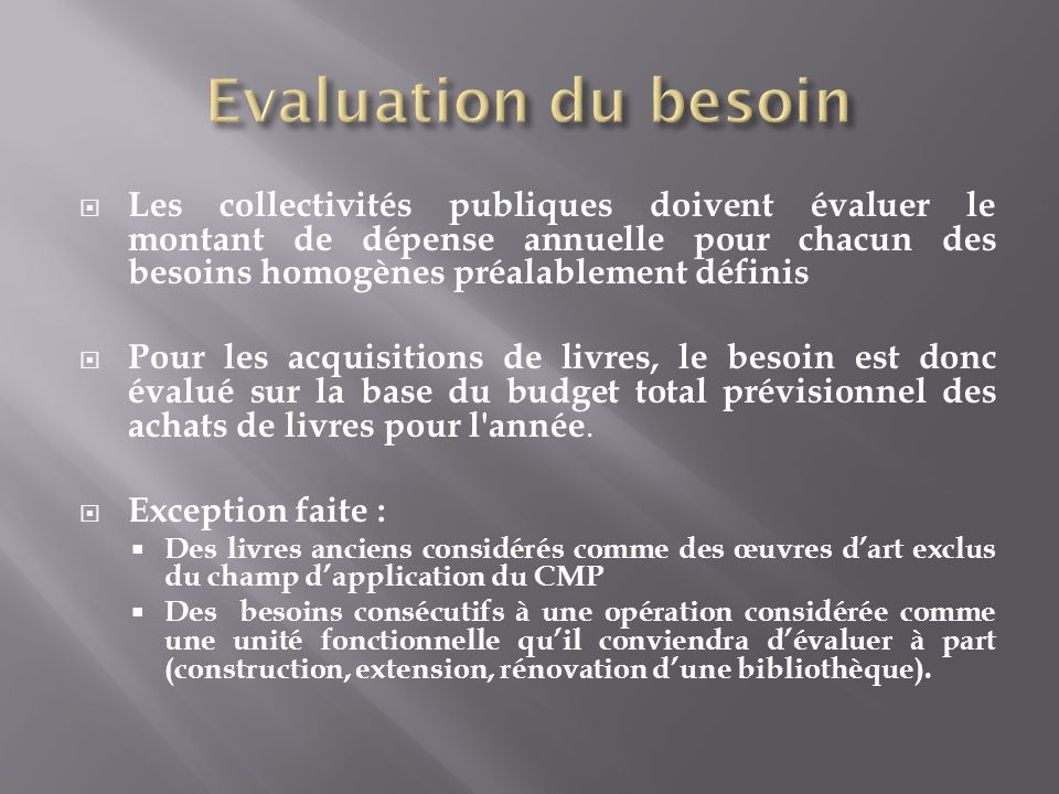 Evaluation du besoin