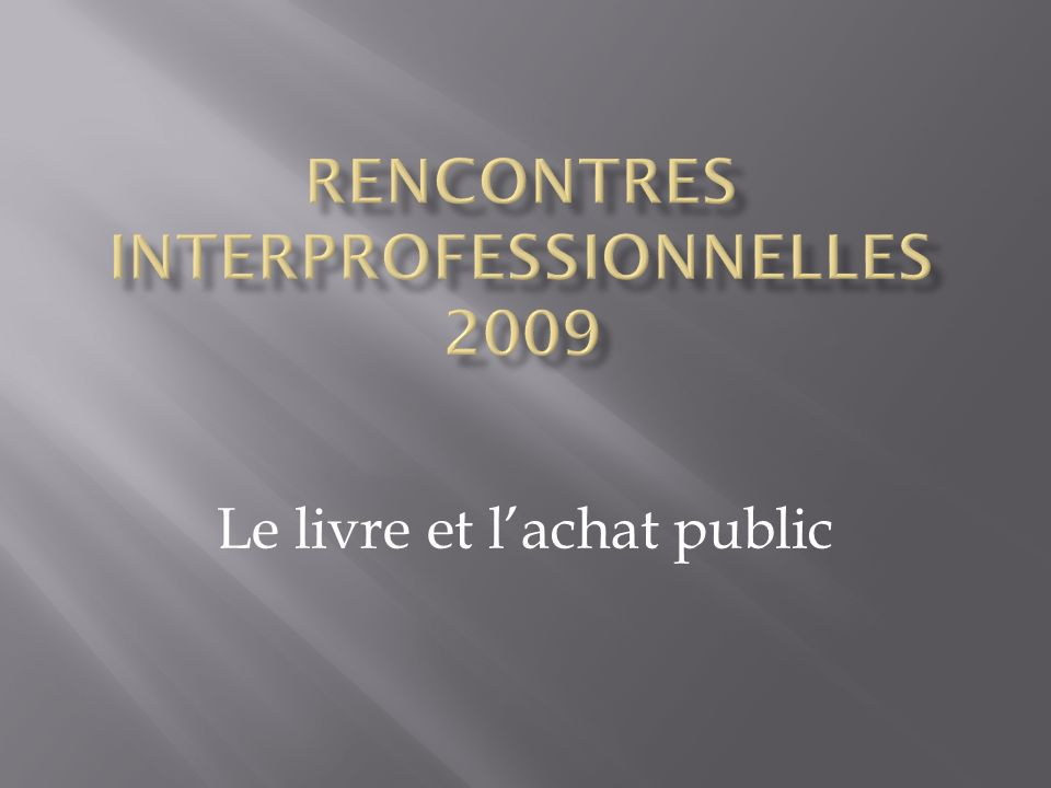 Rencontres interprofessionnelles 2009