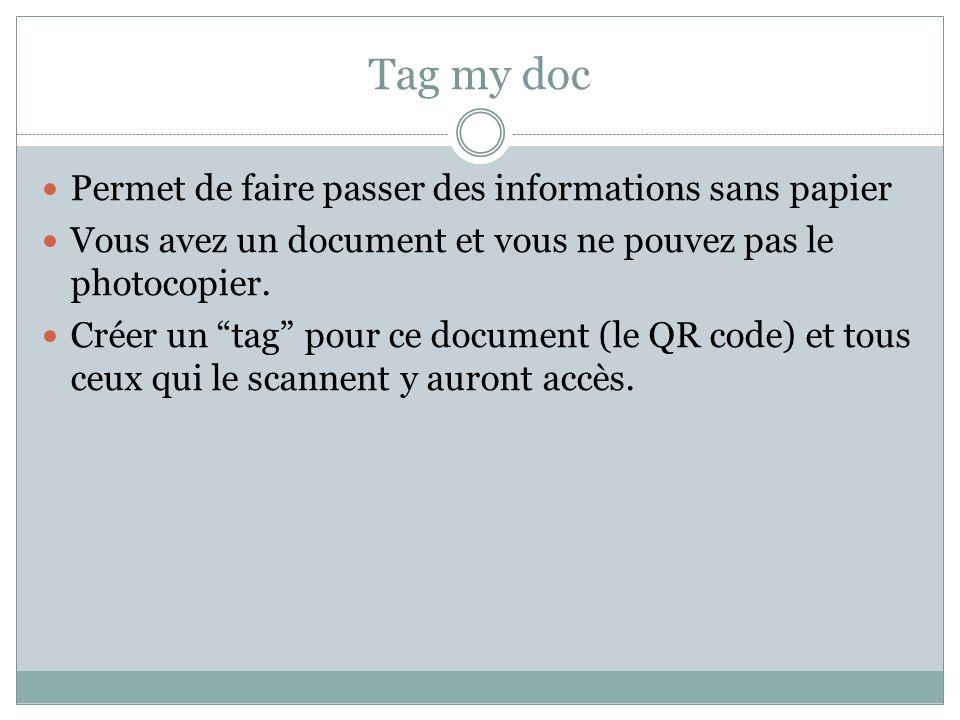 Tag my doc Permet de faire passer des informations sans papier