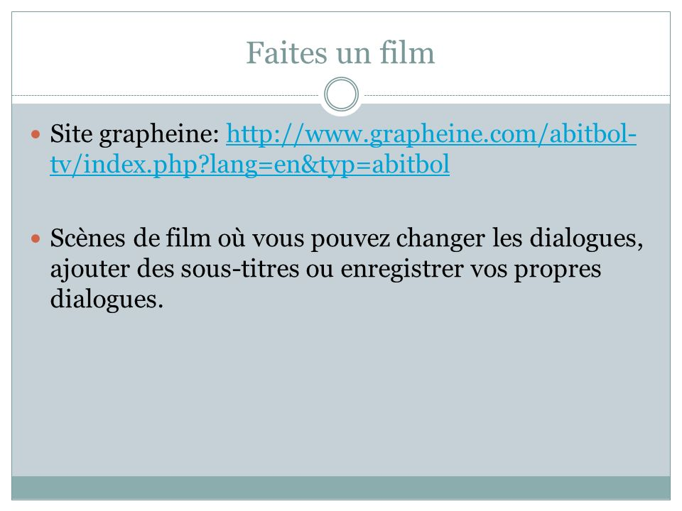 Faites un film Site grapheine: http://www.grapheine.com/abitbol-tv/index.php lang=en&typ=abitbol.