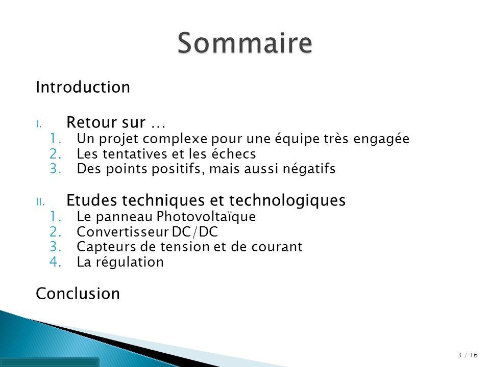 Sommaire Introduction Retour sur … Etudes techniques et technologiques