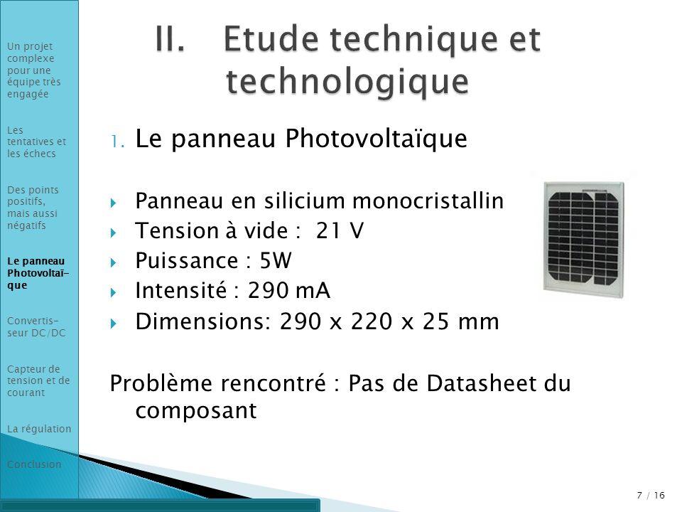 II. Etude technique et technologique