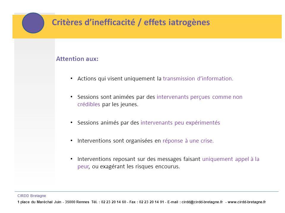 Critères d'inefficacité / effets iatrogènes