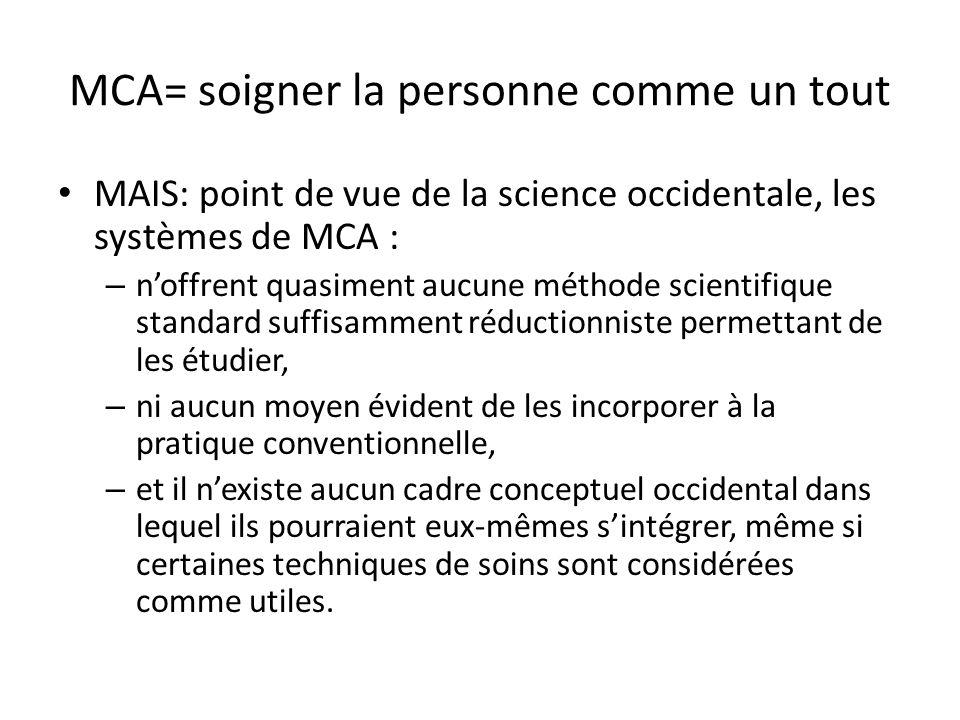 MCA= soigner la personne comme un tout