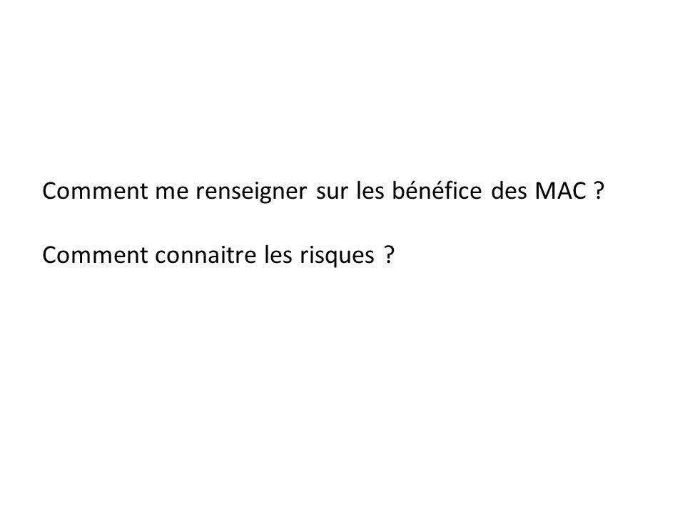 Comment me renseigner sur les bénéfice des MAC