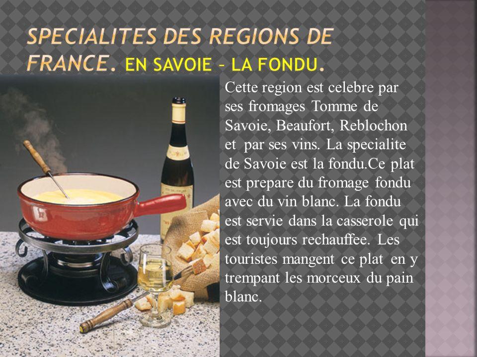 Specialites des regions de france. En Savoie – la fondu.