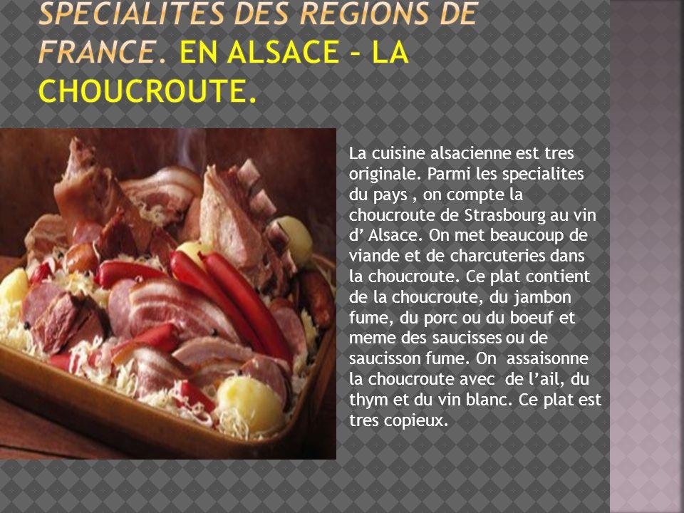 Specialites des regions de france. En alsace – la choucroute.