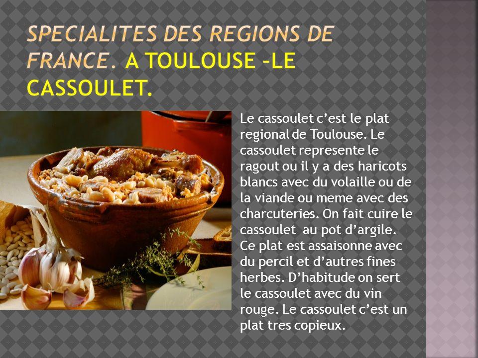 Specialites des regions de france. A toulouse –le cassoulet.