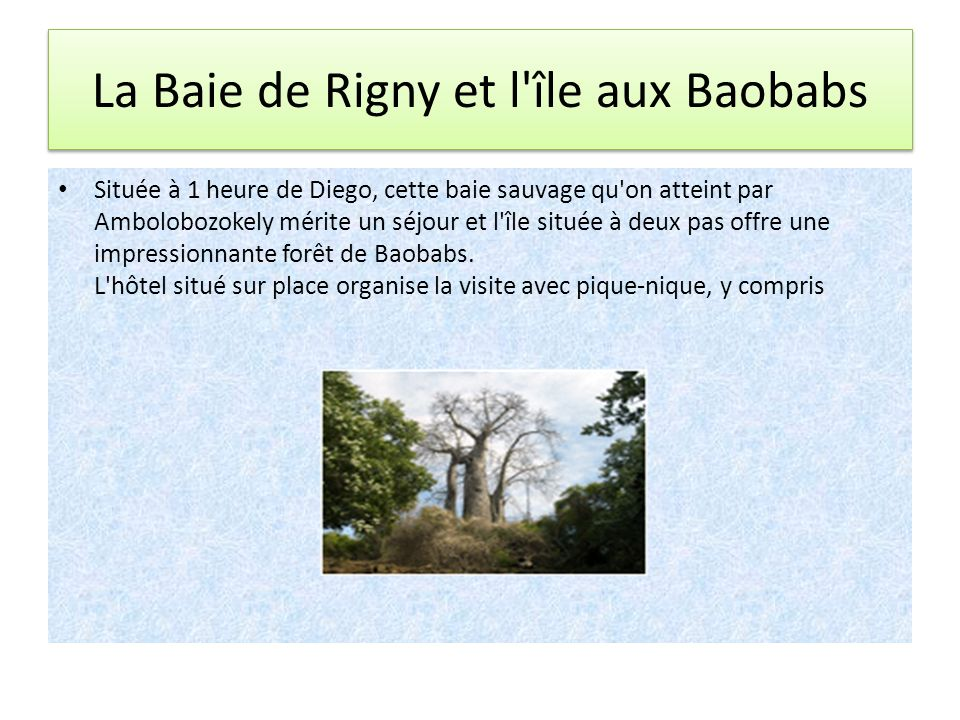 La Baie de Rigny et l île aux Baobabs