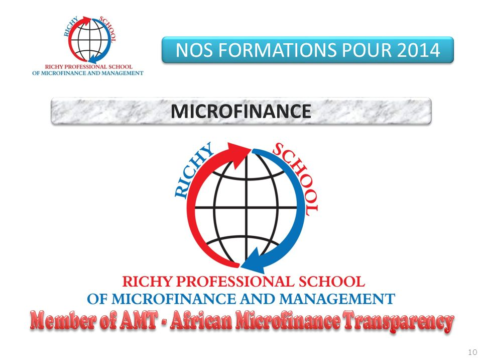 Member of AMT - African Microfinance Transparency