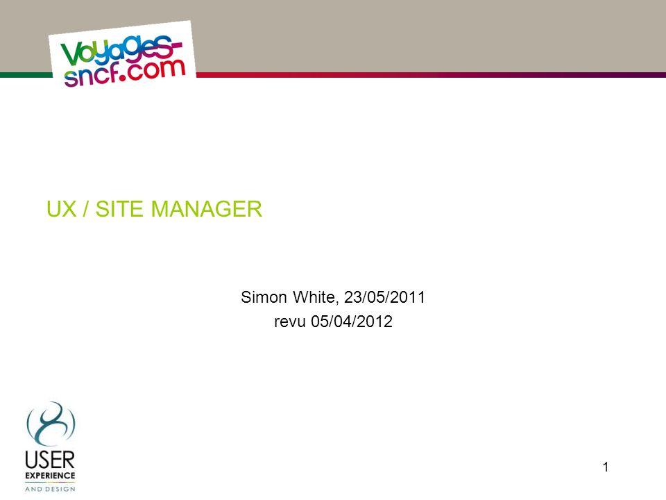 UX / site manager Simon White, 23/05/2011 revu 05/04/2012
