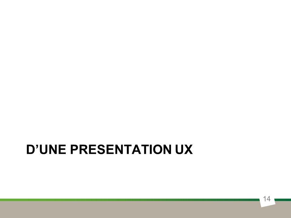 D'une presentation UX