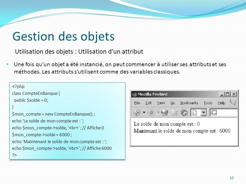 Gestion des objets Utilisation des objets : Utilisation d'un attribut