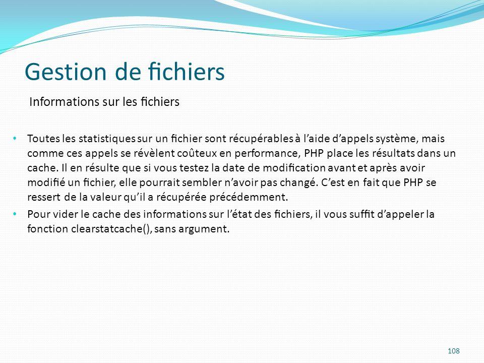 Gestion de fichiers Informations sur les fichiers