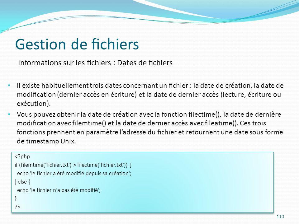 Gestion de fichiers Informations sur les fichiers : Dates de fichiers