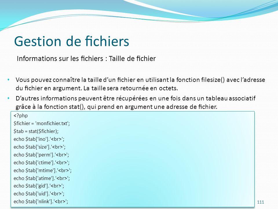Gestion de fichiers Informations sur les fichiers : Taille de fichier