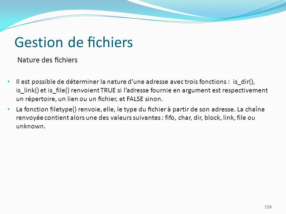 Gestion de fichiers Nature des fichiers