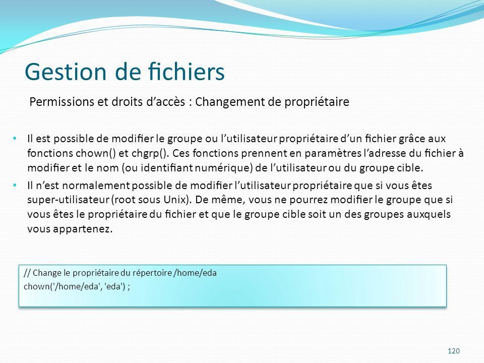 Gestion de fichiers Permissions et droits d'accès : Changement de propriétaire.