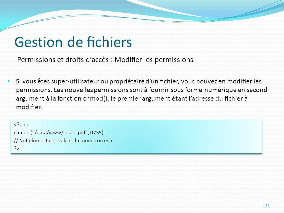 Gestion de fichiers Permissions et droits d'accès : Modifier les permissions.
