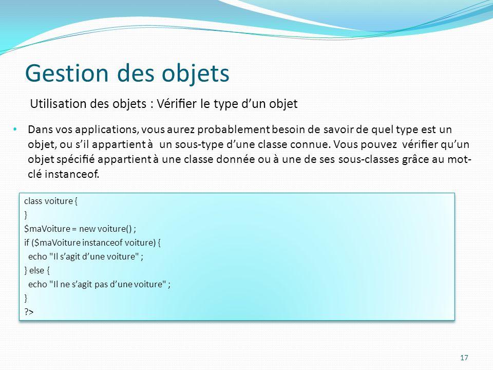 Gestion des objets Utilisation des objets : Vérifier le type d'un objet