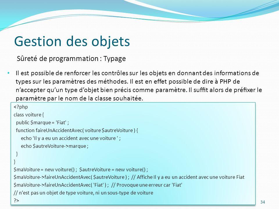 Gestion des objets Sûreté de programmation : Typage