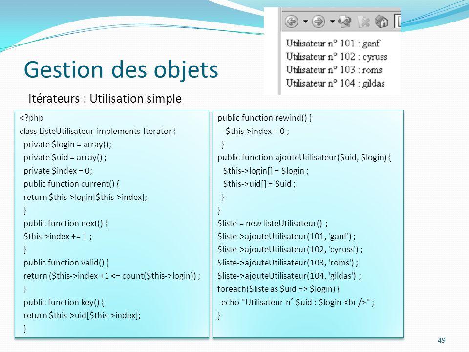 Gestion des objets Itérateurs : Utilisation simple < php
