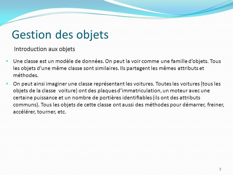 Gestion des objets Introduction aux objets