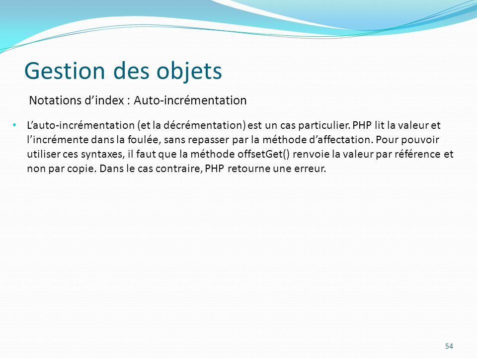 Gestion des objets Notations d'index : Auto-incrémentation