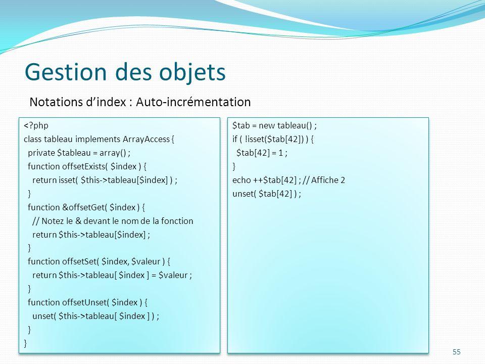 Gestion des objets Notations d'index : Auto-incrémentation < php