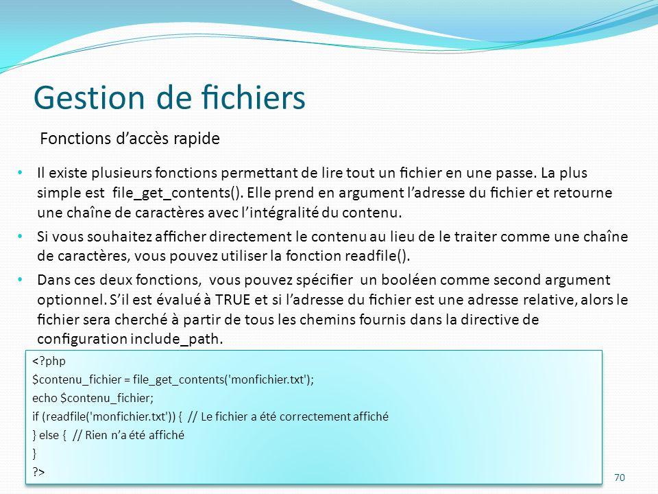 Gestion de fichiers Fonctions d'accès rapide
