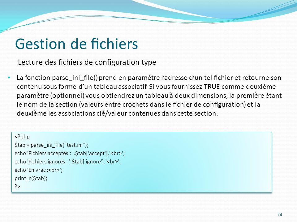 Gestion de fichiers Lecture des fichiers de configuration type