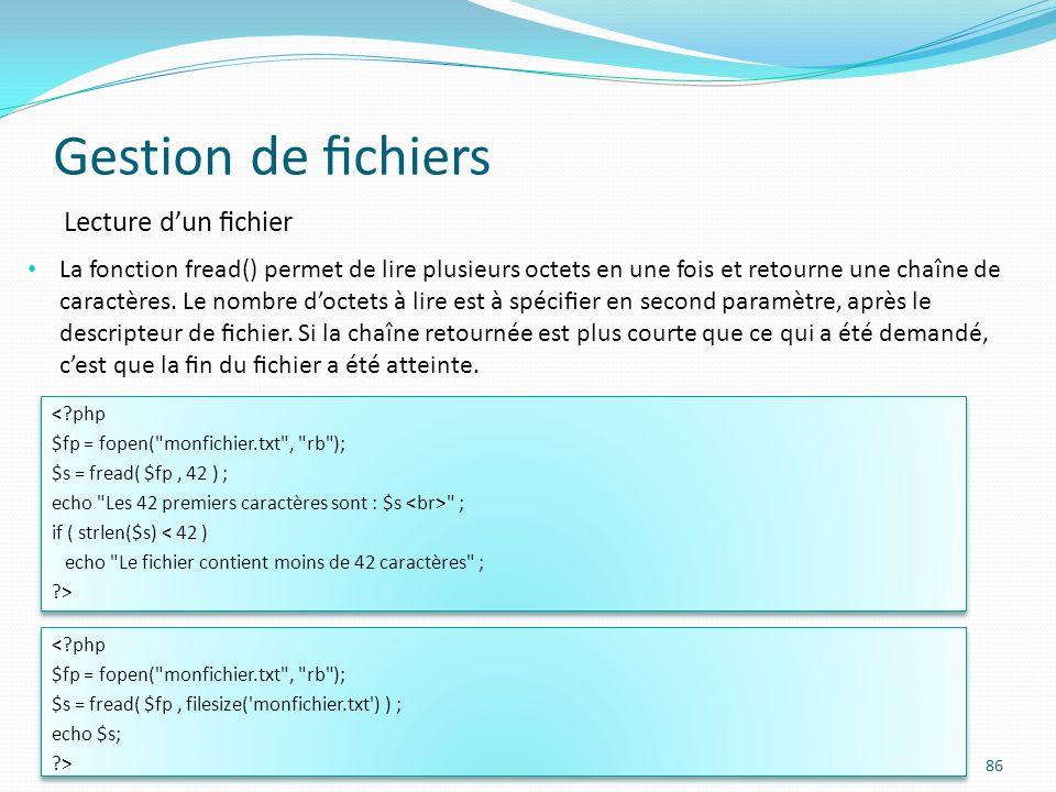 Gestion de fichiers Lecture d'un fichier
