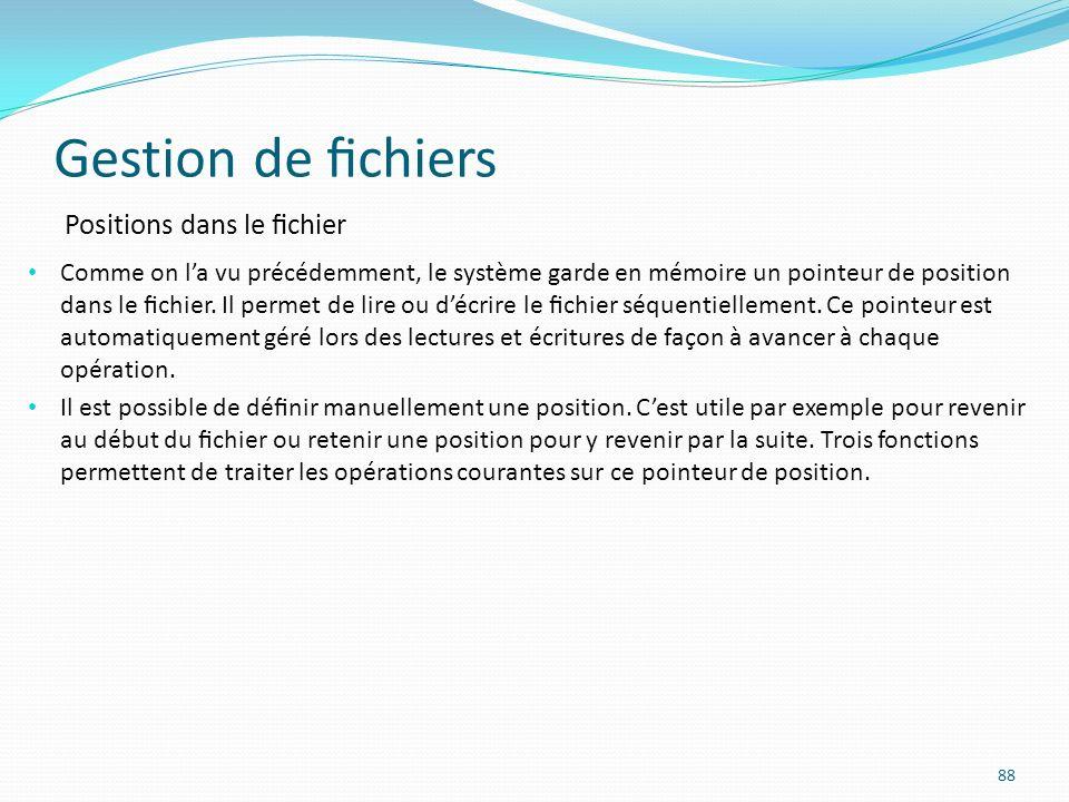 Gestion de fichiers Positions dans le fichier