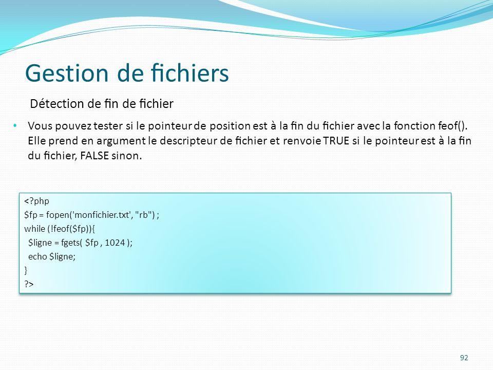 Gestion de fichiers Détection de fin de fichier